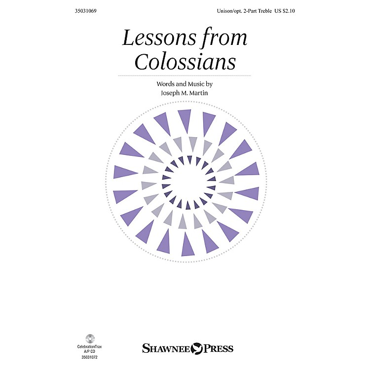 Shawnee PressLessons from Colossians Unison/2-Part Treble composed by Joseph M. Martin