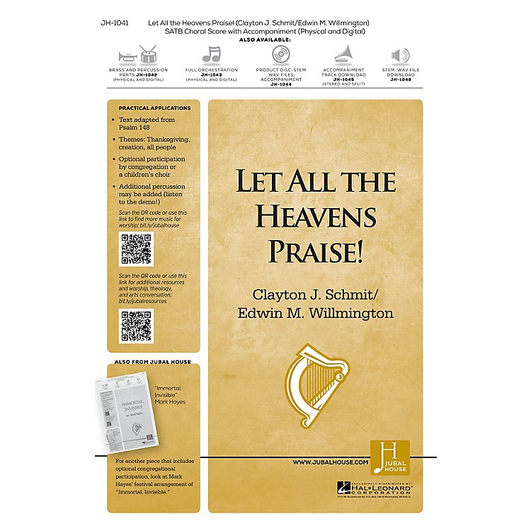 Jubal House PublicationsLet All the Heavens Praise! SATB composed by Clayton J. Schmit