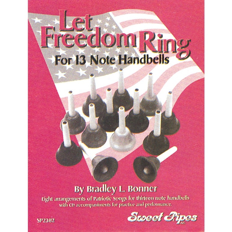 Sweet PipesLet Freedom Ring for 13-Note Handbells