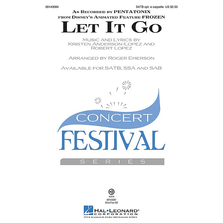 Hal LeonardLet It Go (from Frozen) ShowTrax CD by Pentatonix Arranged by Roger Emerson