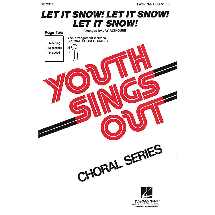 Hal Leonard Let It Snow! Let It Snow! Let It Snow! 2-Part arranged by Jay Althouse