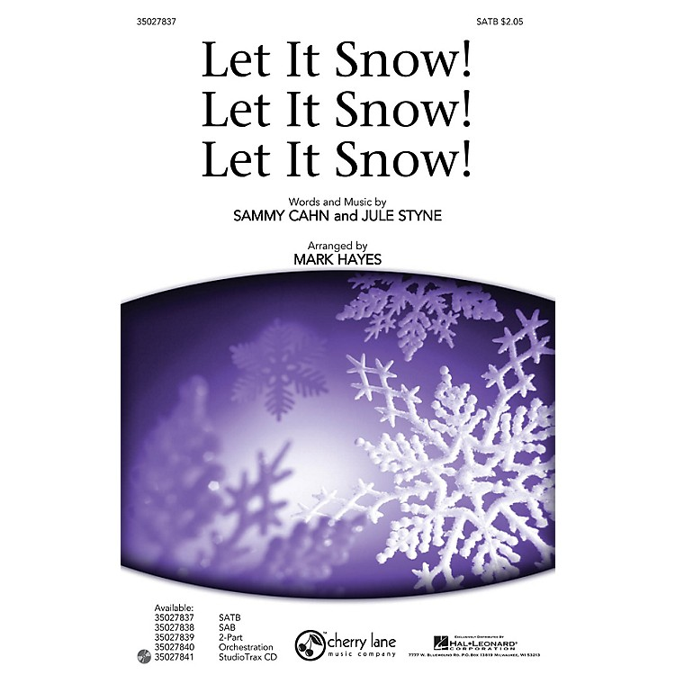 Shawnee PressLet It Snow! Let It Snow! Let It Snow! ORCHESTRA ACCOMPANIMENT Arranged by Mark Hayes