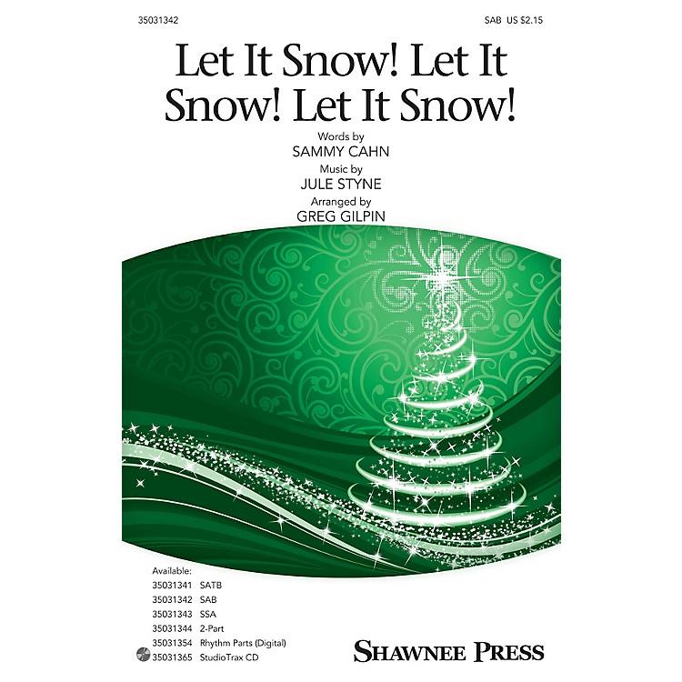 Shawnee PressLet It Snow! Let It Snow! Let It Snow! SAB arranged by Greg Gilpin