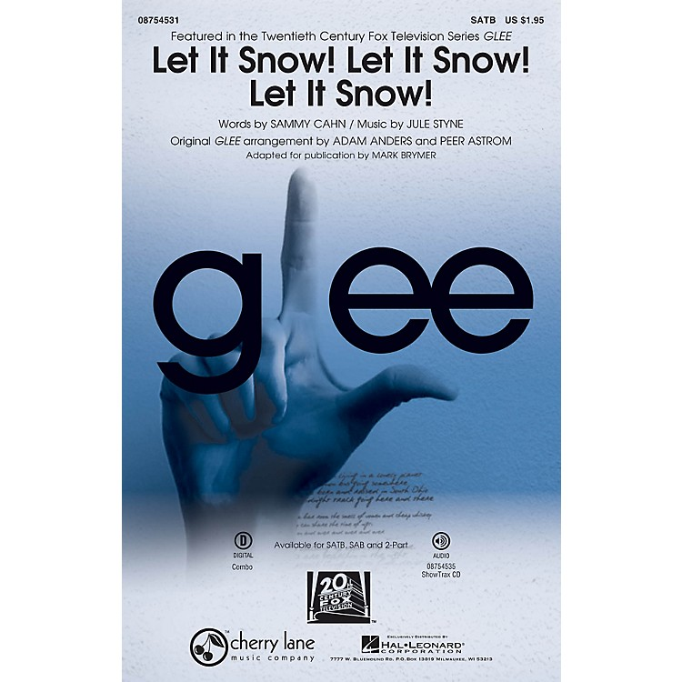 Cherry Lane Let It Snow! Let It Snow! Let It Snow! SATB by Glee Cast arranged by Adam Anders