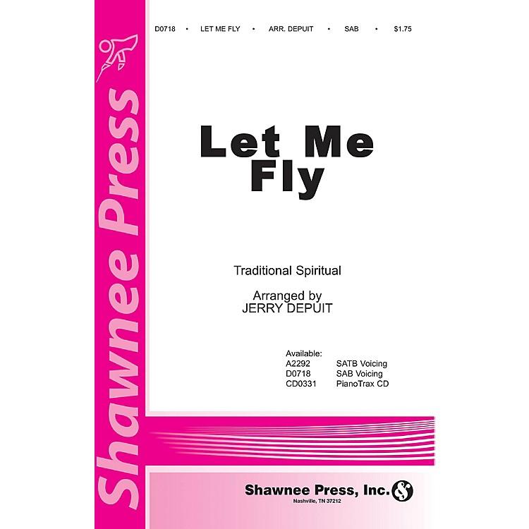 Shawnee PressLet Me Fly SAB arranged by Jerry DePuit