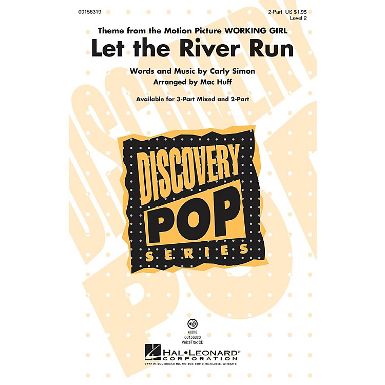 Hal Leonard Let the River Run (Discovery Level 2) 2-Part arranged by Mac Huff