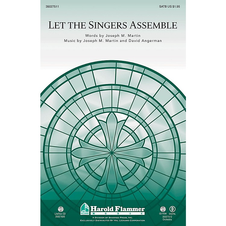 Shawnee PressLet the Singers Assemble BRASS/PERCUSSION PARTS Composed by David Angerman