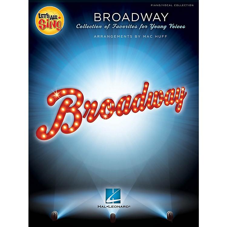 Hal LeonardLet's All Sing Broadway Performance/Accompaniment CD Arranged by Mac Huff