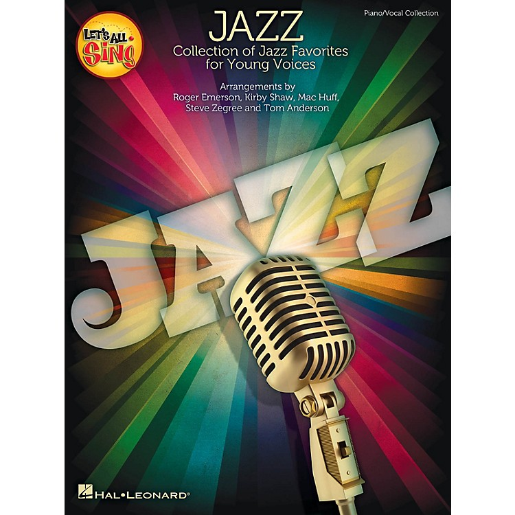 Hal Leonard Let's All Sing Jazz (Collection of Jazz Favorites for Young Voices) Singer 10 Pak by Roger Emerson