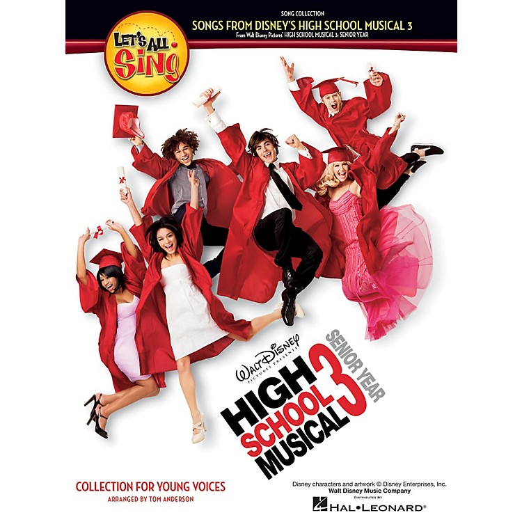 Hal LeonardLet's All Sing Songs from Disney's High School Musical 3 Performance/Accompaniment CD by Tom Anderson