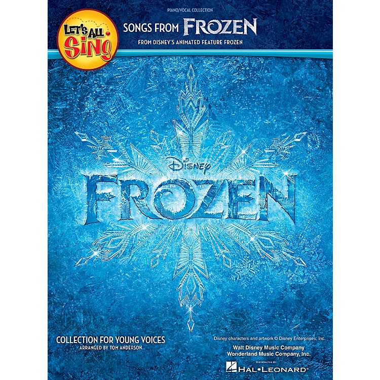 Hal LeonardLet's All Sing Songs from Frozen (Collection for Young Voices) Piano/Vocal Arranged by Tom Anderson