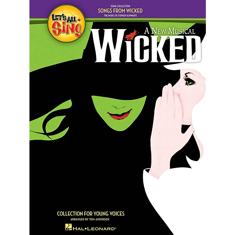 Hal LeonardLet's All Sing Songs from Wicked (A Collection for Young Voices) Singer 10 Pak Arranged by Tom Anderson
