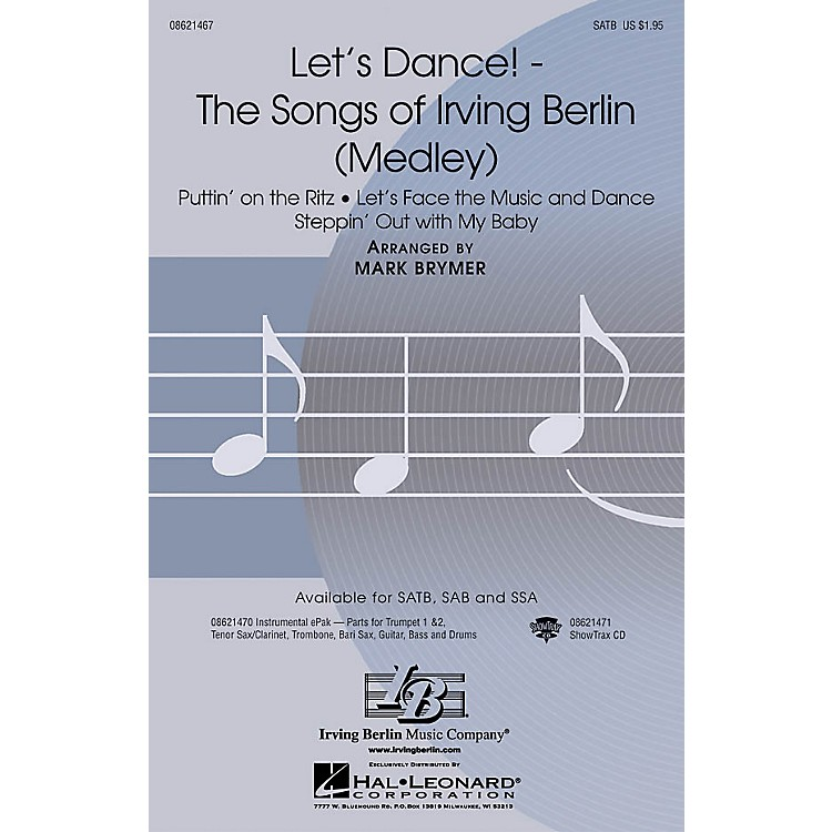 Hal LeonardLet's Dance! - The Songs of Irving Berlin (Medley) SAB Arranged by Mark Brymer