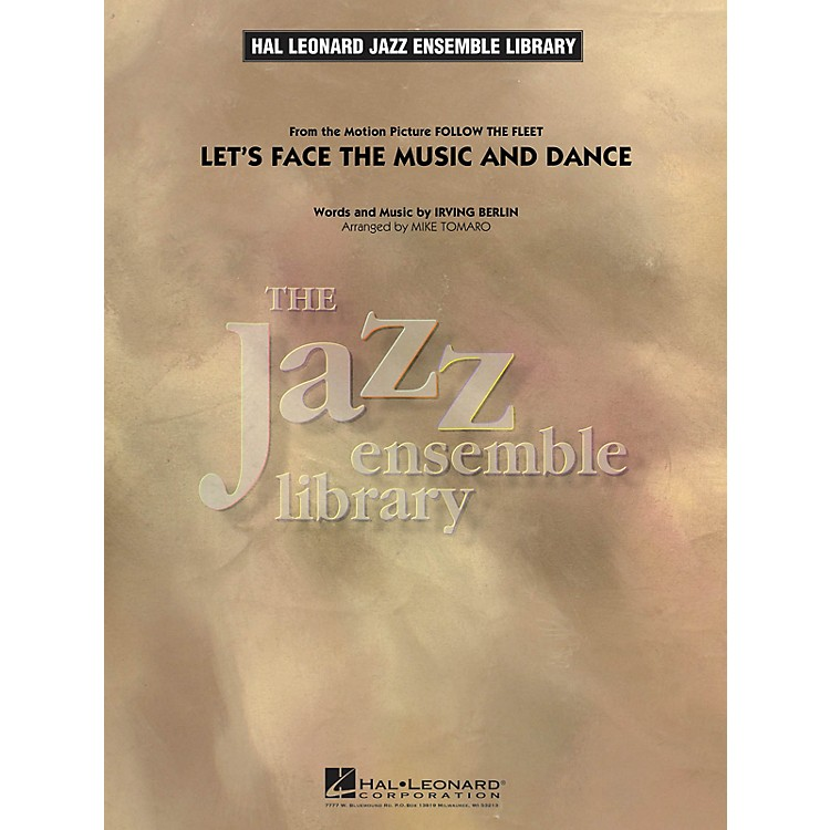 Hal Leonard Let's Face the Music and Dance Jazz Band Level 4 Arranged by Mike Tomaro