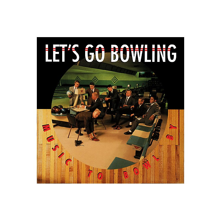 AllianceLet's Go Bowling - Music to Bowl By