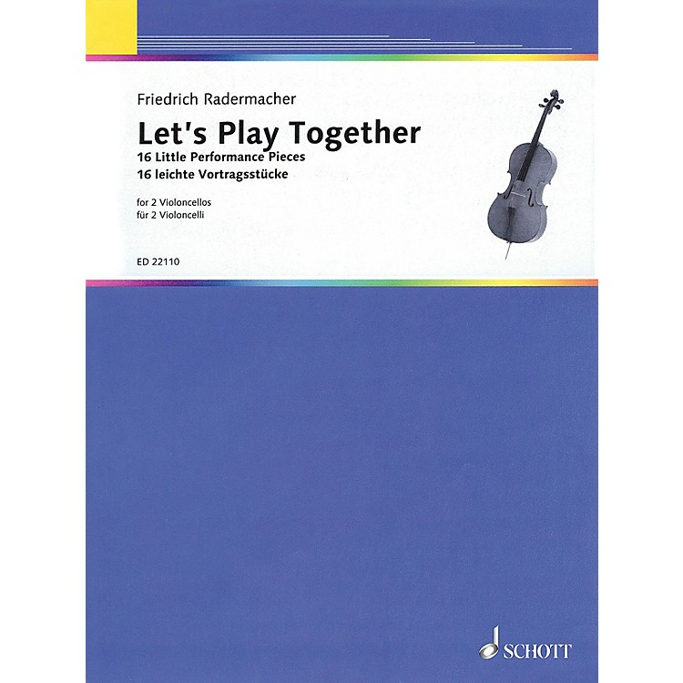 SchottLet's Play Together (16 Little Performance Pieces for 2 Cellos) String Series Softcover