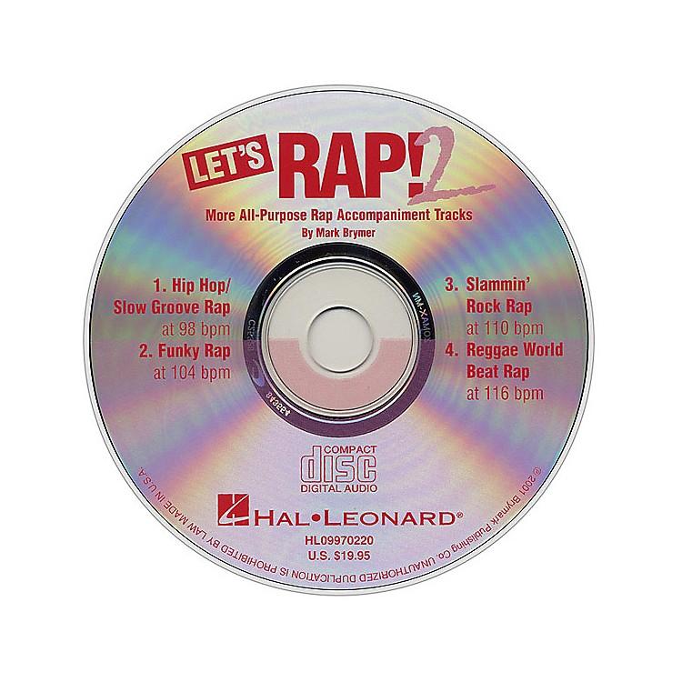 Hal LeonardLet's Rap! 2 (All-Purpose Rap Accompaniments) CD ACCOMP Composed by Mark Brymer