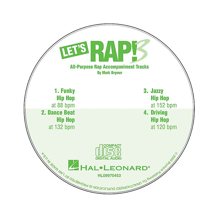 Hal LeonardLet's Rap! 3 (All-Purpose Rap Accompaniments) CD ACCOMP Composed by Mark Brymer