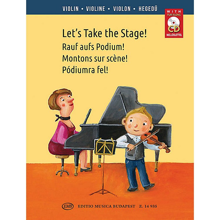 Editio Musica BudapestLet's Take the Stage! (Easy Repertoire Pieces for Young Violinists) EMB Series