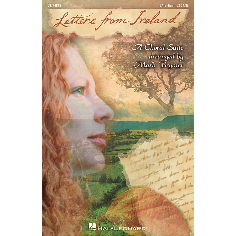 Hal LeonardLetters from Ireland (Choral Suite) SATB Divisi arranged by Mark Brymer