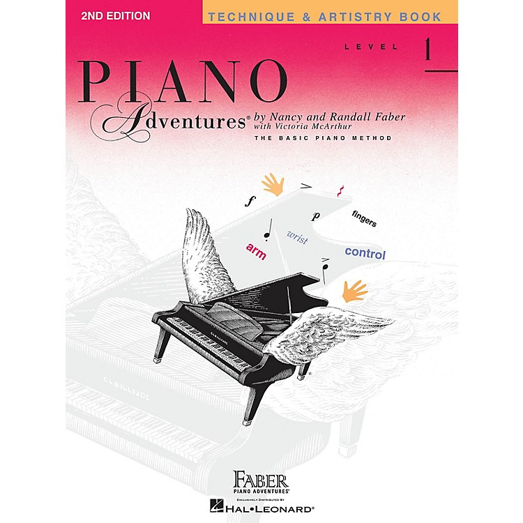 Faber Piano AdventuresLevel 1 - Technique & Artistry Book - Original Edition Faber Piano Adventures Book by Nancy Faber