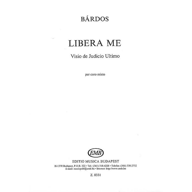 Editio Musica BudapestLibera Me SATB Composed by Lajos Bárdos