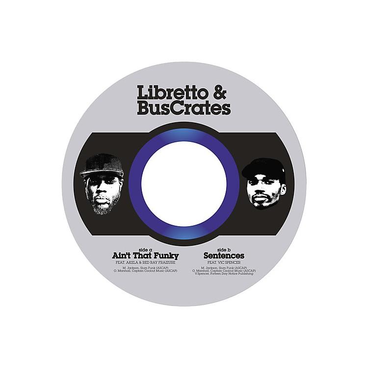 AllianceLibretto & Buscrates - Ain'T That Funky / Sentences Ft. Vic Spencer