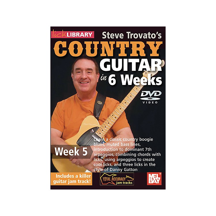Mel BayLick Library Steve Trovato's Country Guitar in 6 Weeks DVD Guitar CourseWeek 5