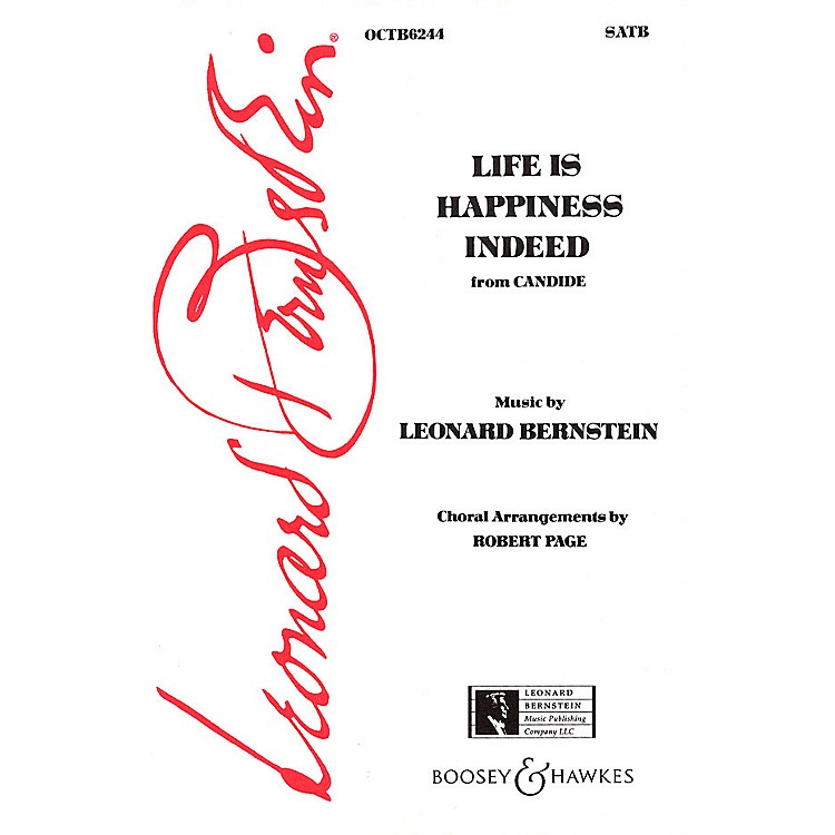 Hal LeonardLife Is Happiness Indeed (from Candide) (SATB) SATB Arranged by Robert Page