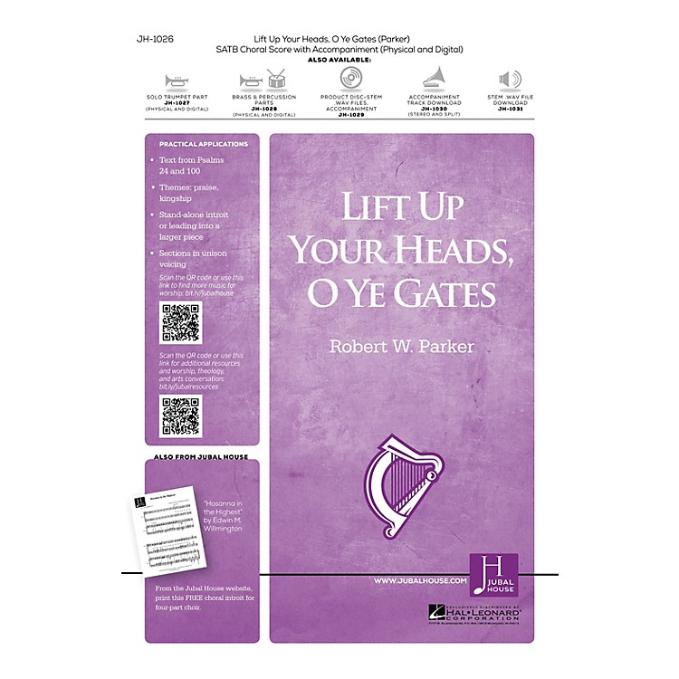 Jubal House PublicationsLift Up Your Heads, O Ye Gates SATB composed by Robert W. Parker