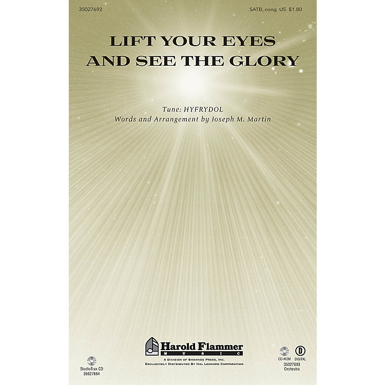 Shawnee PressLift Your Eyes and See the Glory ORCHESTRATION ON CD-ROM Composed by Joseph M. Martin