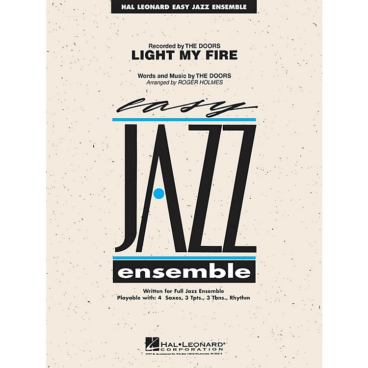 Hal Leonard Light My Fire Jazz Band Level 2 Arranged by Roger Holmes