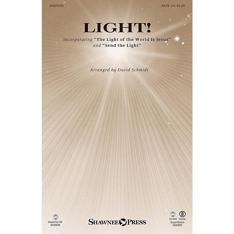 Shawnee PressLight! (StudioTrax CD) Studiotrax CD Composed by David Schmidt