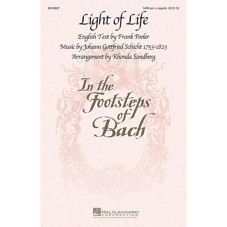Hal LeonardLight of Life SATB arranged by Rhonda Sandberg