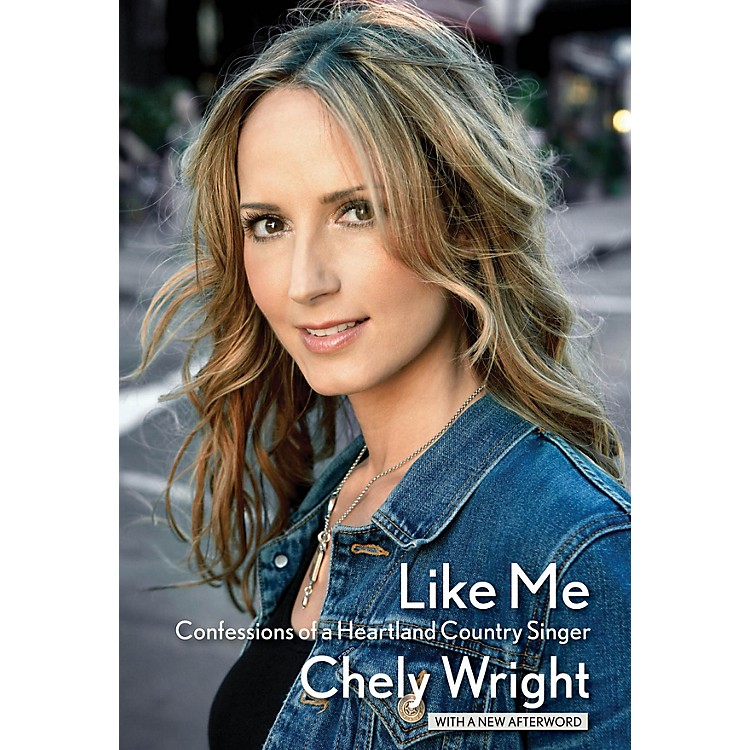Hal LeonardLike Me (Confessions of a Heartland Country Singer) Book Series Softcover Written by Chely Wright