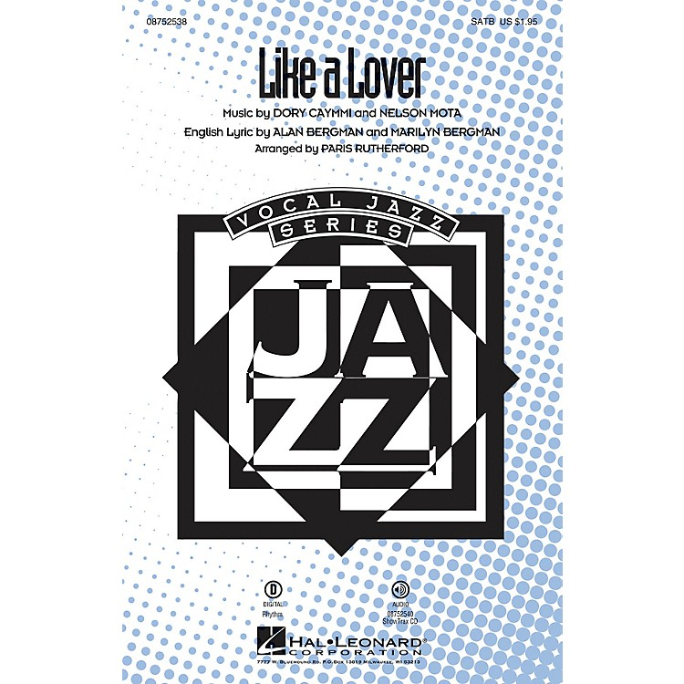 Hal LeonardLike a Lover SATB by Sergio Mendez arranged by Paris Rutherford