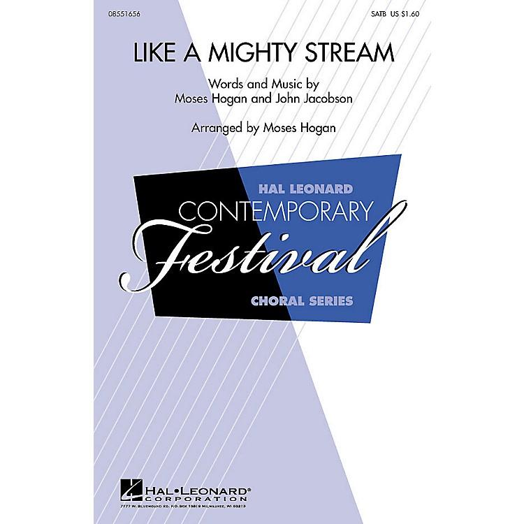 Hal LeonardLike a Mighty Stream SATB Arranged by Moses Hogan