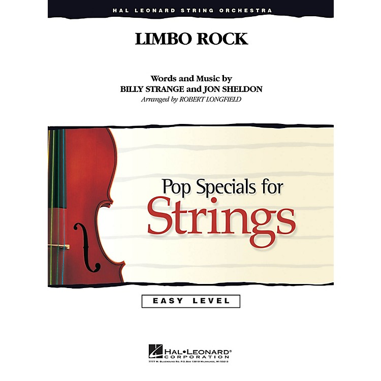Hal LeonardLimbo Rock Easy Pop Specials For Strings Series by Chubby Checker Arranged by Robert Longfield