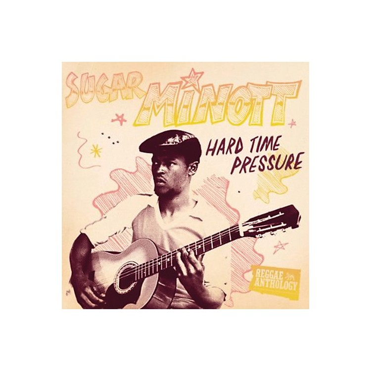 Alliance Lincoln Minott - Hard Time Pressure: Reggae Anthology