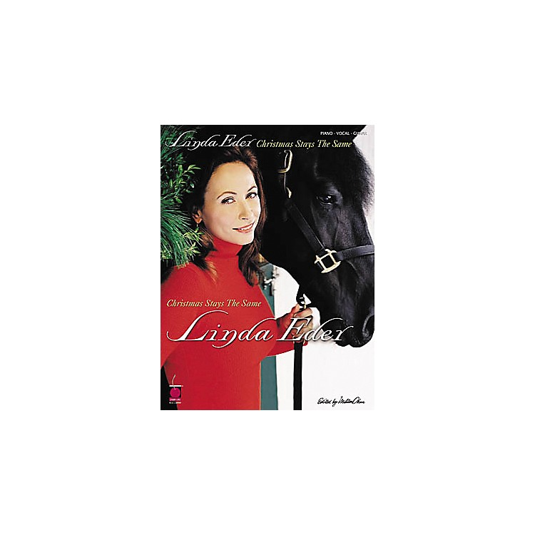 Cherry LaneLinda Eder - Christmas Stays the Same Piano, Vocal, Guitar Artist Songbook