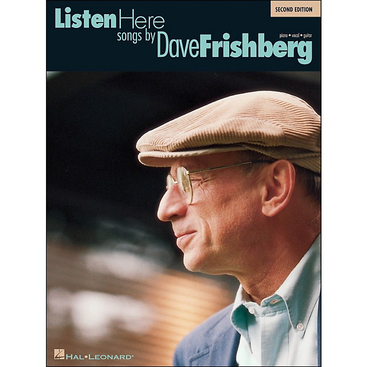 Hal LeonardListen Here Songs By Dave Frishberg 2nd Edition arranged for piano, vocal, and guitar (P/V/G)