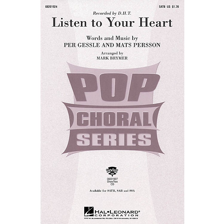 Hal LeonardListen to Your Heart SATB by D.H.T. arranged by Mark Brymer