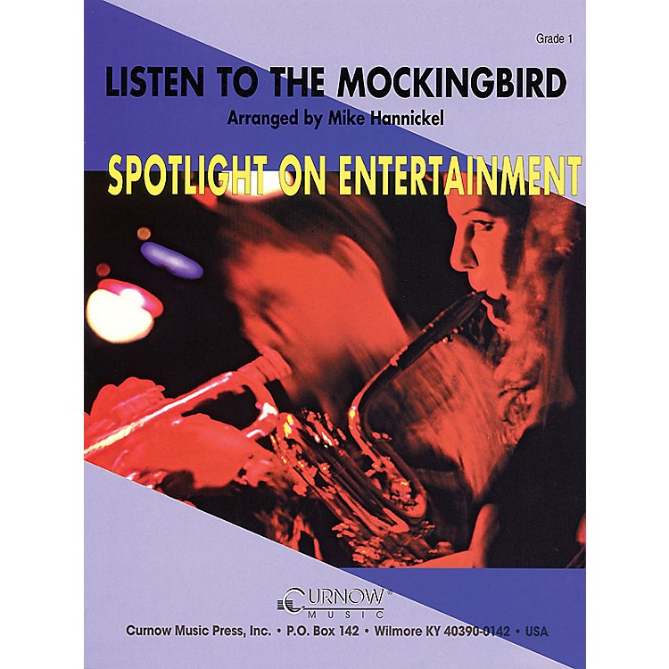 Curnow MusicListen to the Mockingbird (Grade 1 - Score Only) Concert Band Level 1 Arranged by Mike Hannickel