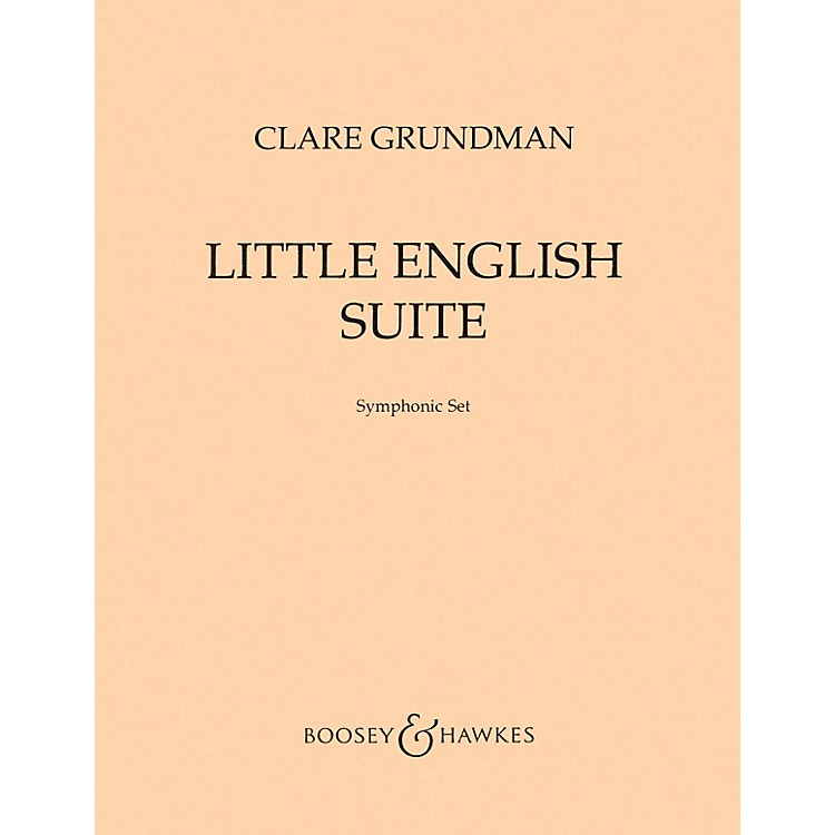 Boosey and HawkesLittle English Suite (from Four Old English Songs) Concert Band Composed by Clare Grundman
