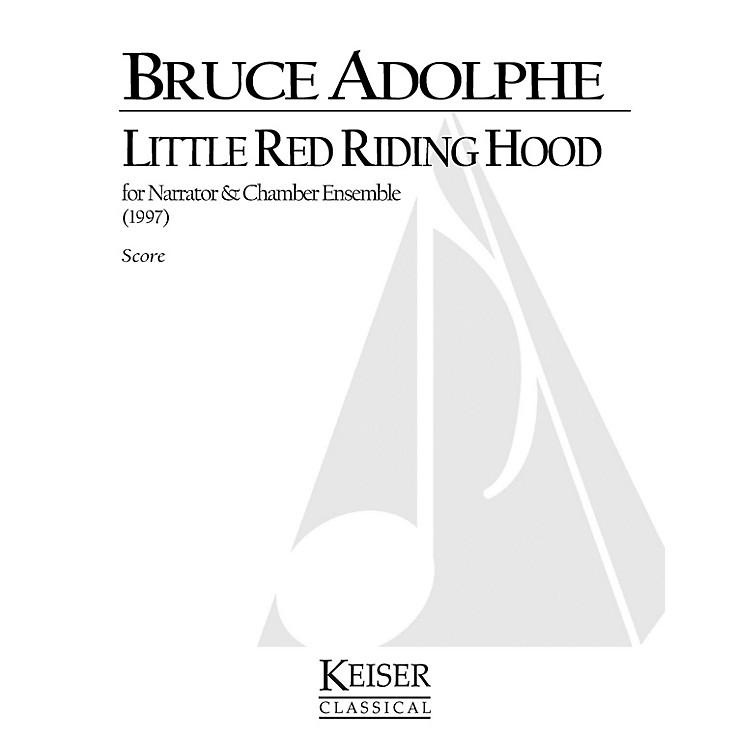 Lauren Keiser Music PublishingLittle Red Riding Hood LKM Music Series  by Bruce Adolphe