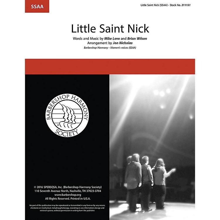 Barbershop Harmony SocietyLittle Saint Nick SSAA A Cappella arranged by Jon Nicholas