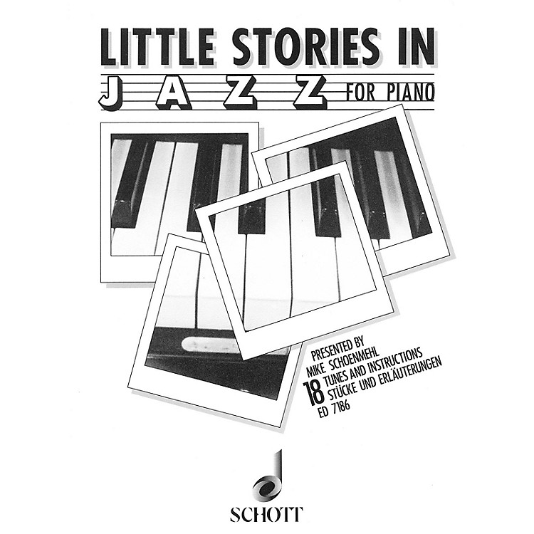 Schott Little Stories in Jazz (18 Tunes and Instructions) Schott Series