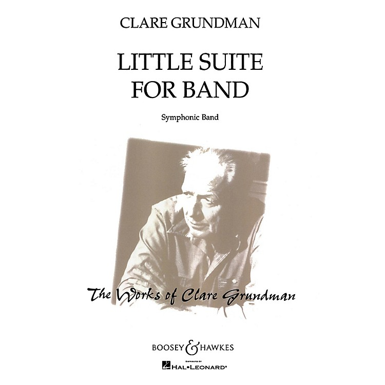 Boosey and HawkesLittle Suite for Band (Score and Parts) Concert Band Composed by Clare Grundman