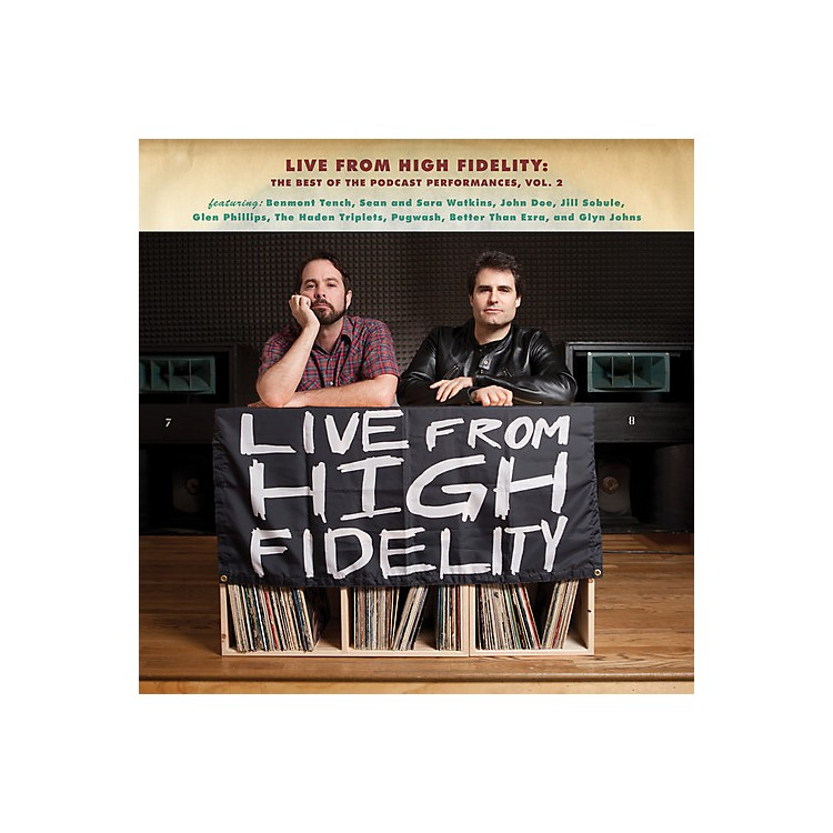 Alliance Live From High Fidelity: Best of the Podcast 2 - Live from High Fidelity: Best of the Podcast 2
