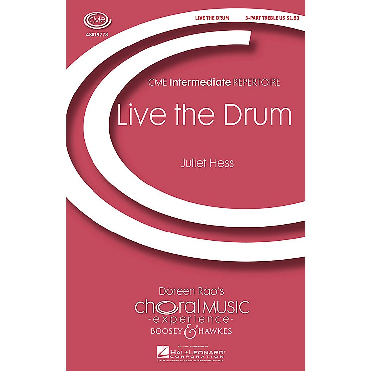 Boosey and HawkesLive the Drum (CME Intermediate) 3 Part Treble composed by Juliet Hess
